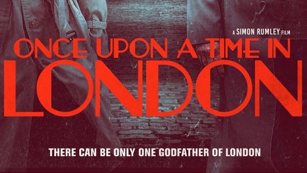 Once Upon a Time in London followed by Q & A